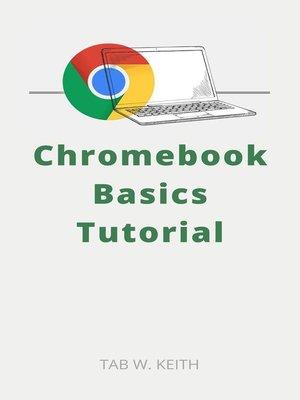 cover image of Chromebook Basics Tutorial