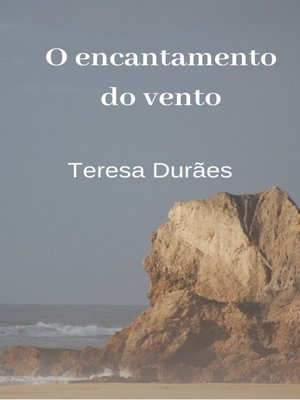 cover image of O encantamento do vento