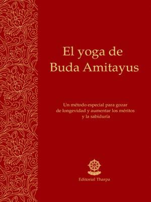 cover image of El yoga de Buda Amitayus