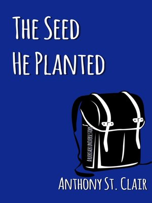 cover image of The Seed He Planted