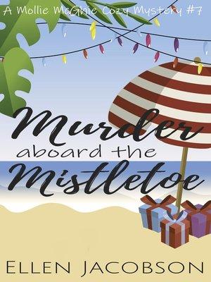 cover image of Murder Aboard the Mistletoe
