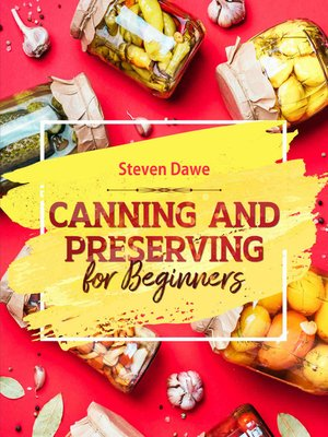 cover image of Canning and Preserving For Beginners