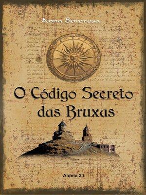 cover image of O Código Secreto das Bruxas