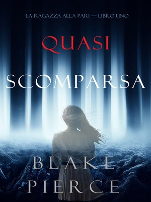 cover image of Quasi scomparsa