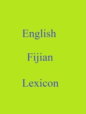 cover image of English Fijian Lexicon