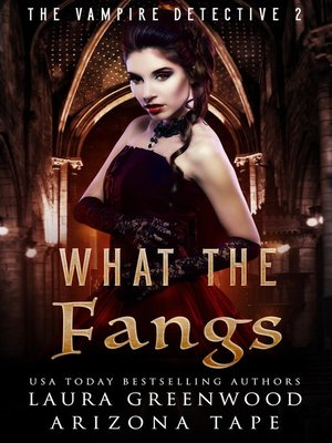 cover image of What the Fangs