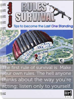 cover image of Rules of Survival--Tips to become the Last One Standing