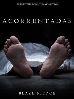 cover image of Acorrentadas