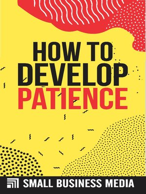 cover image of How to Develop Patience