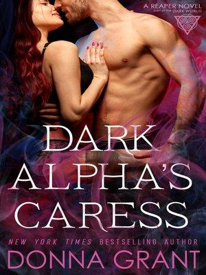 cover image of Dark Alpha's Caress