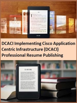 cover image of DCACI Implementing Cisco Application Centric Infrastructure