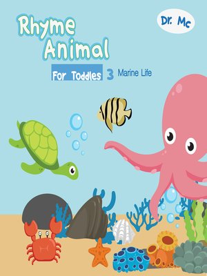 cover image of Rhyme Animal For Toddles 3 Marine