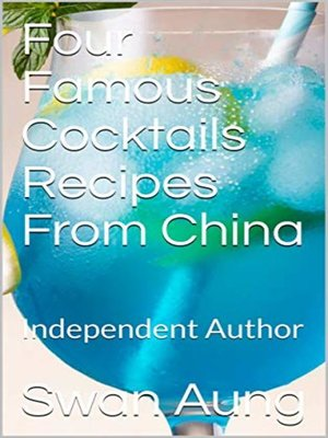 cover image of Four Famous Cocktails Recipes From China