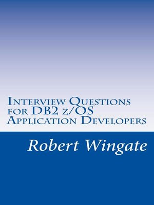 cover image of Interview Questions for DB2 z/OS Application Developers