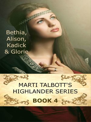 cover image of Marti Talbott's Highlander Series, Volume 4