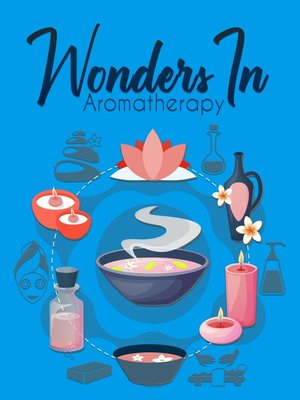 cover image of Wonders In Aromatherapy