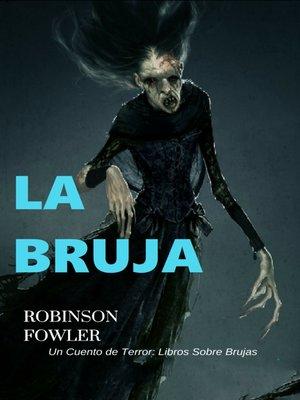 cover image of La Bruja, Un Cuento de Terror