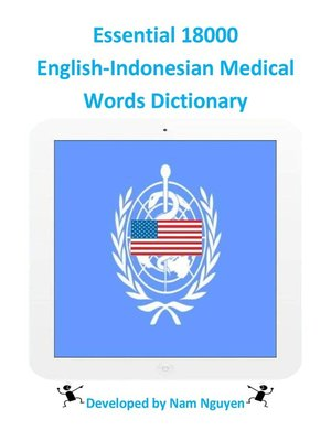 cover image of Essential 18000 English-Indonesian Medical Words Dictionary
