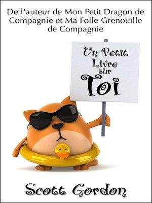 cover image of Un Petit Livre sur Toi