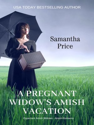 cover image of A Pregnant Widow's Amish Vacation