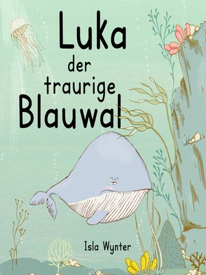 cover image of Luka--Der traurige Blauwal