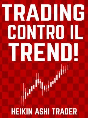 cover image of Trading Contro il Trend!