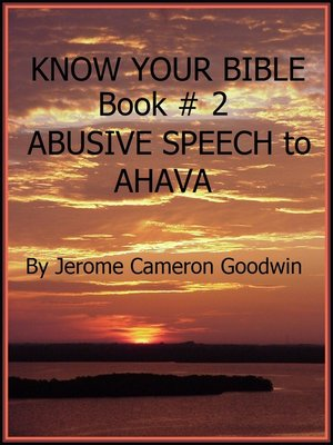 cover image of ABUSIVE SPEECH to AHAVA--Book 2--Know Your Bible