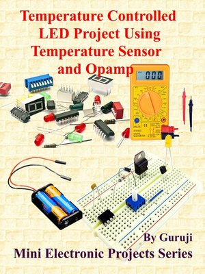cover image of Temperature Controlled LED Project Using Temperature Sensor and Opamp