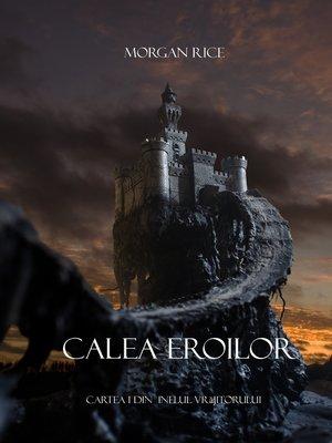cover image of Calea Eroilor