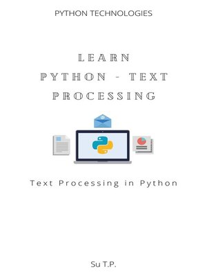 cover image of Learn Python--Text Processing