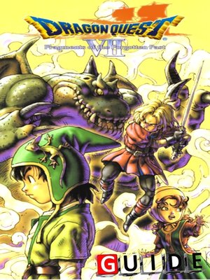 cover image of Dragon Quest VII Fragments of the Forgoten Past Complete Tips and Tricks
