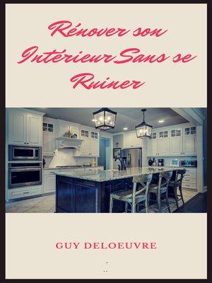 cover image of Rénover son Intérieur Sans se Ruiner