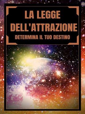 cover image of LA LEGGE DELL'ATTRAZIONE