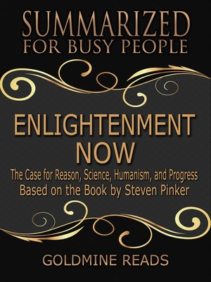 cover image of Enlightenment Now --Summarized for Busy People