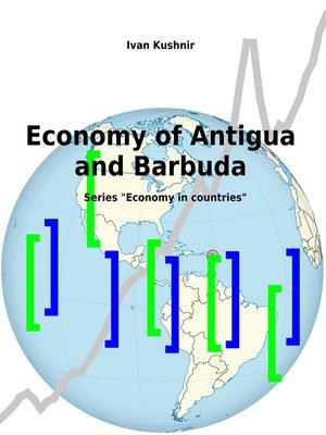 cover image of Economy of Antigua and Barbuda