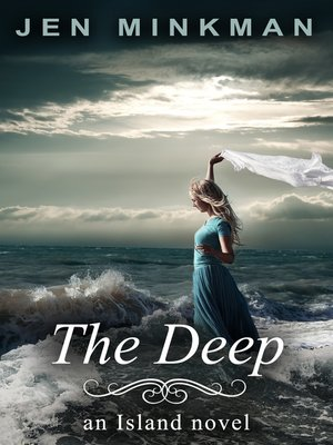 cover image of The Deep (The Island Series #2)
