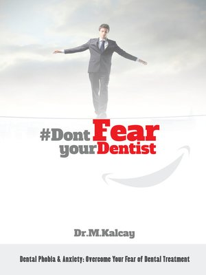 cover image of #DontFearYourDentist