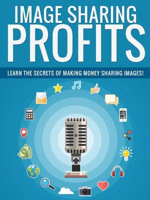 cover image of Image Sharing Profits
