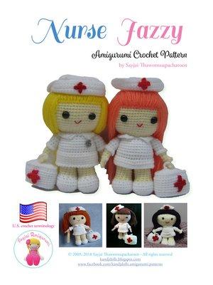 cover image of Nurse Jazzy Amigurumi Crochet Pattern