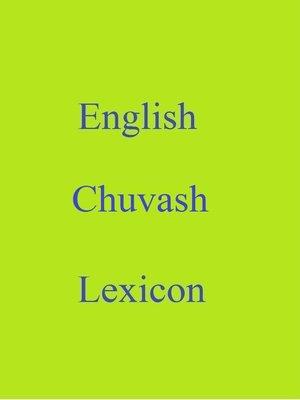 cover image of English Chuvash Lexicon