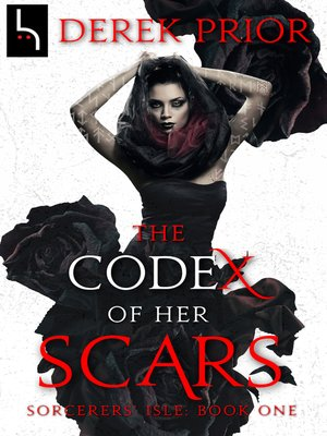 cover image of The Codex of Her Scars