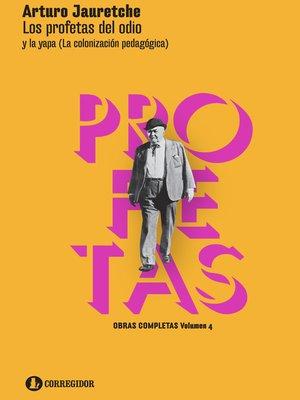 cover image of Los profetas del odio