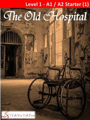 cover image of The Old Hospital
