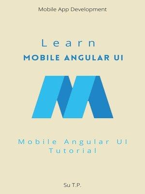 cover image of Learn Mobile Angular UI