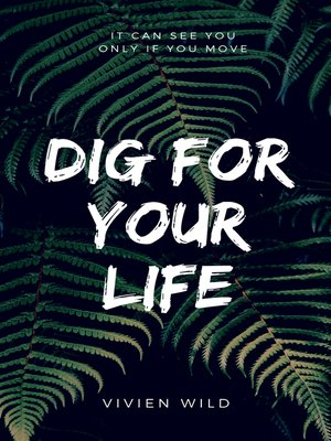 cover image of DIG FOR YOUR LIFE
