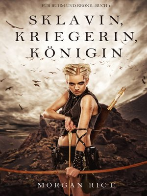 cover image of Sklavin, Kriegerin, Königin