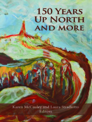cover image of 150 Years Up North and More