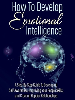 cover image of How to Develop Emotional Intelligence