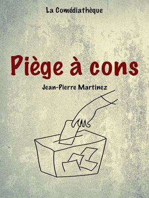 cover image of Piège à cons