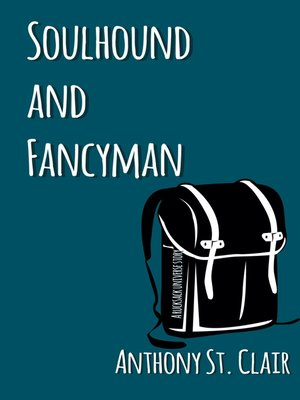 cover image of Soulhound and Fancyman